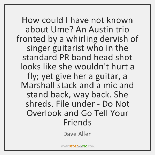 How could I have not known about Ume? An Austin trio fronted ...