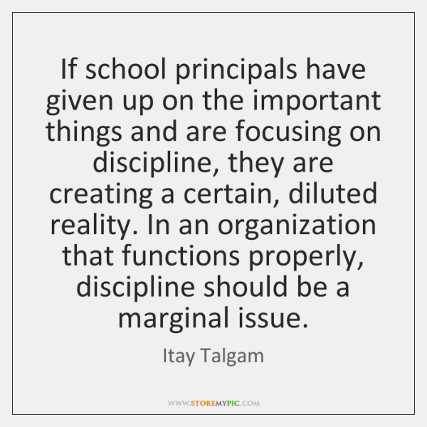 If school principals have given up on the important things and are ...