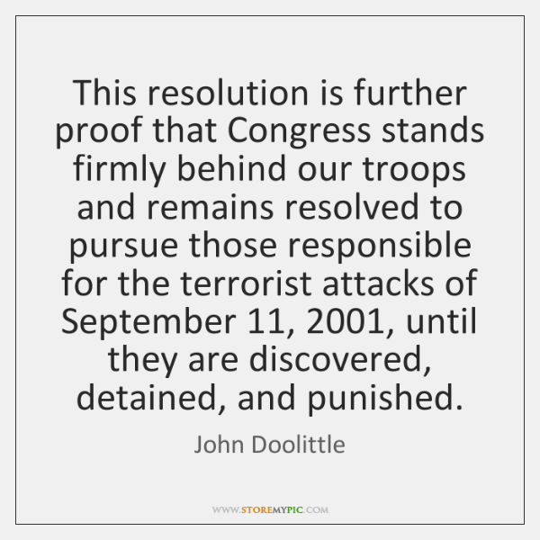 This resolution is further proof that Congress stands firmly behind our troops ...