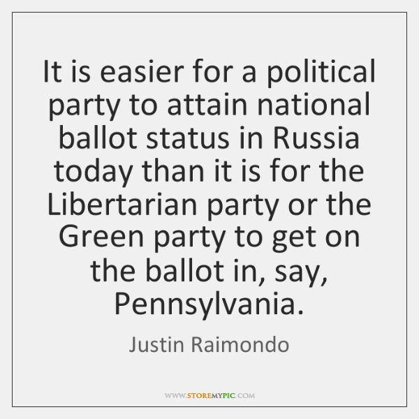 It is easier for a political party to attain national ballot status ...