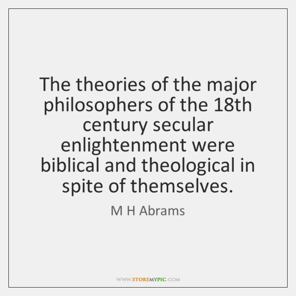 The theories of the major philosophers of the 18th century secular enlightenment ...