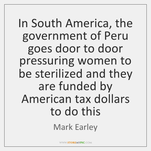 In South America, the government of Peru goes door to door pressuring ...