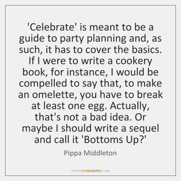 'Celebrate' is meant to be a guide to party planning and, as ...