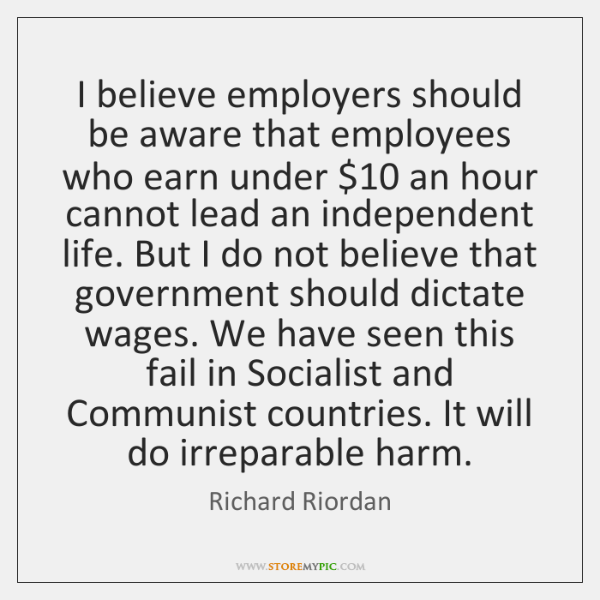 I believe employers should be aware that employees who earn under $10 an ...