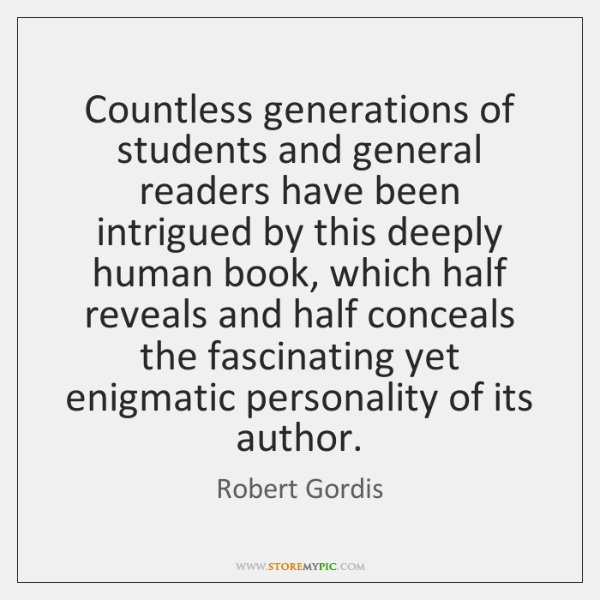 Countless generations of students and general readers have been intrigued by this ...