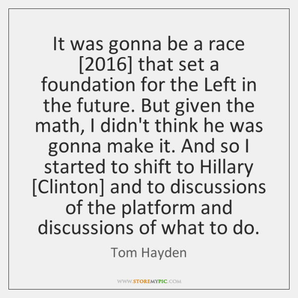 It was gonna be a race [2016] that set a foundation for the ...
