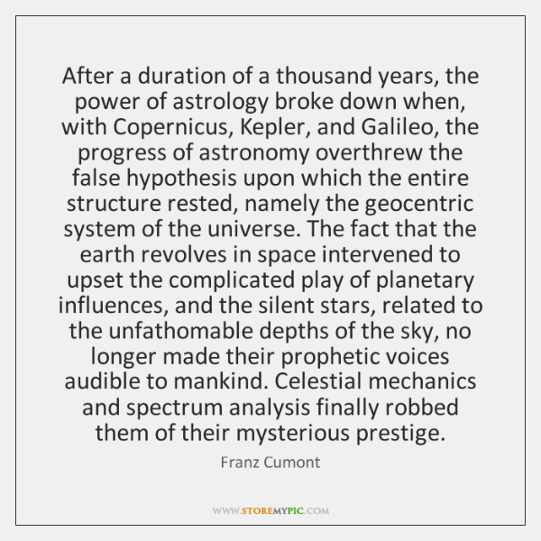 After a duration of a thousand years, the power of astrology broke ...