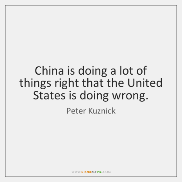 China is doing a lot of things right that the United States ...