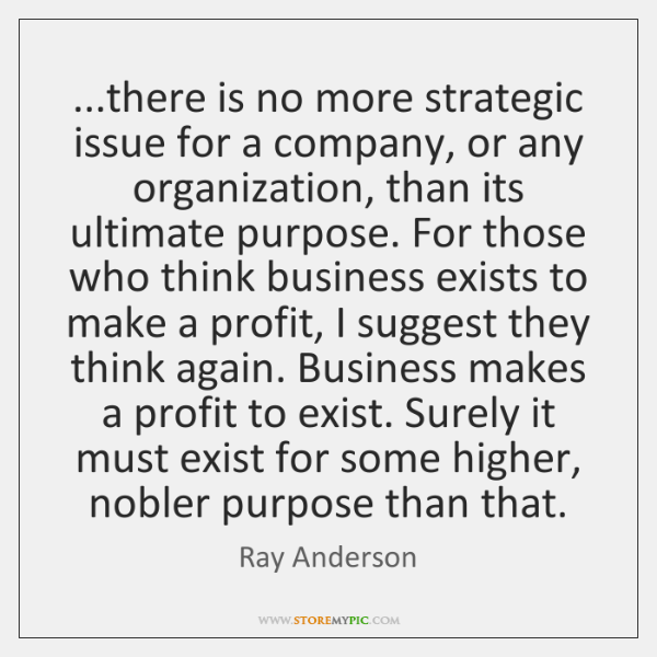 ...there is no more strategic issue for a company, or any organization, ...