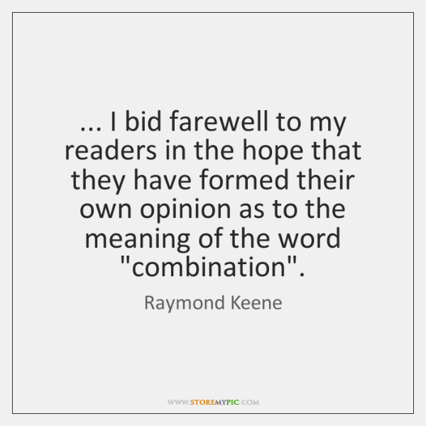 ... I bid farewell to my readers in the hope that they have ...