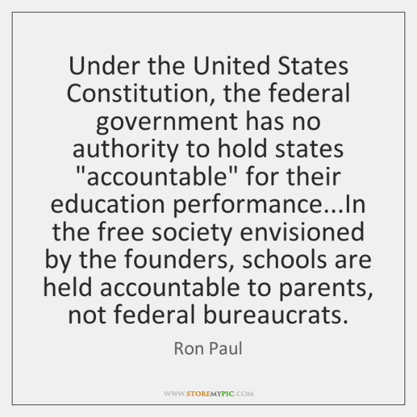 Under the United States Constitution, the federal government has no authority to ...
