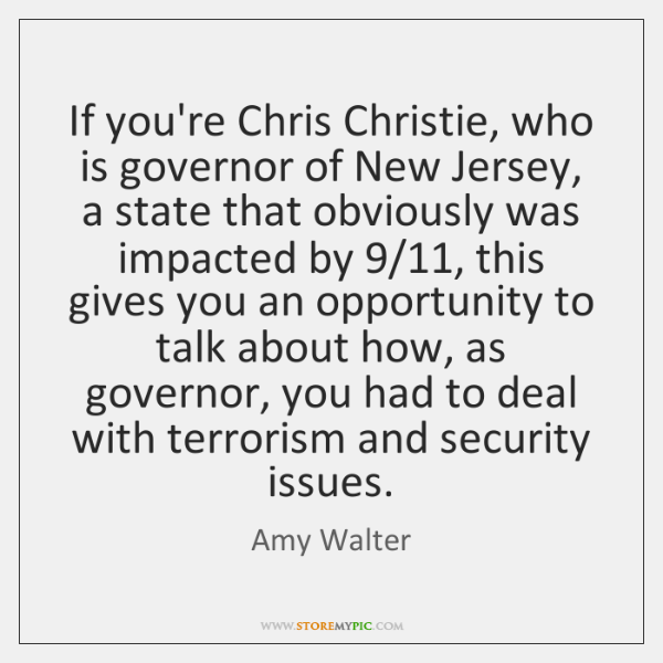 If you're Chris Christie, who is governor of New Jersey, a state ...