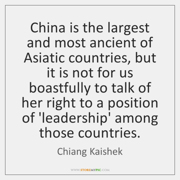 China is the largest and most ancient of Asiatic countries, but it ...