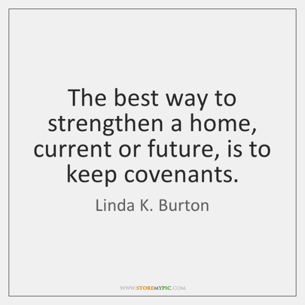 The best way to strengthen a home, current or future, is to ...