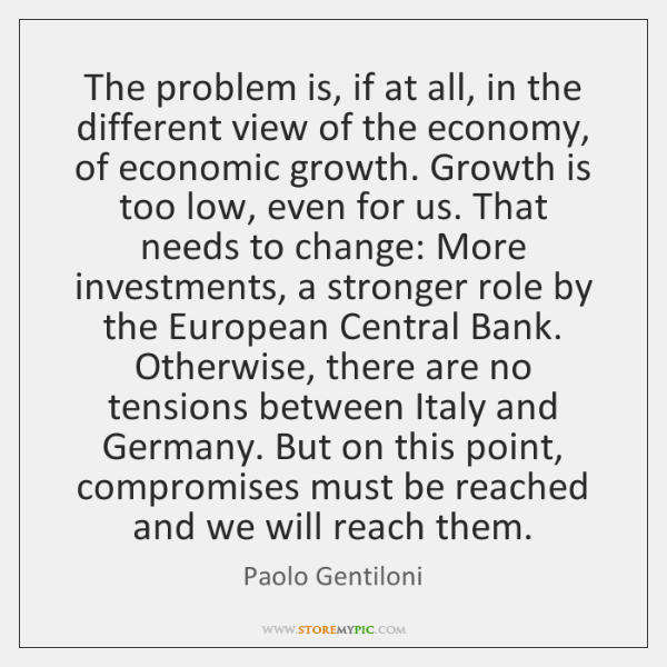 The problem is, if at all, in the different view of the ...