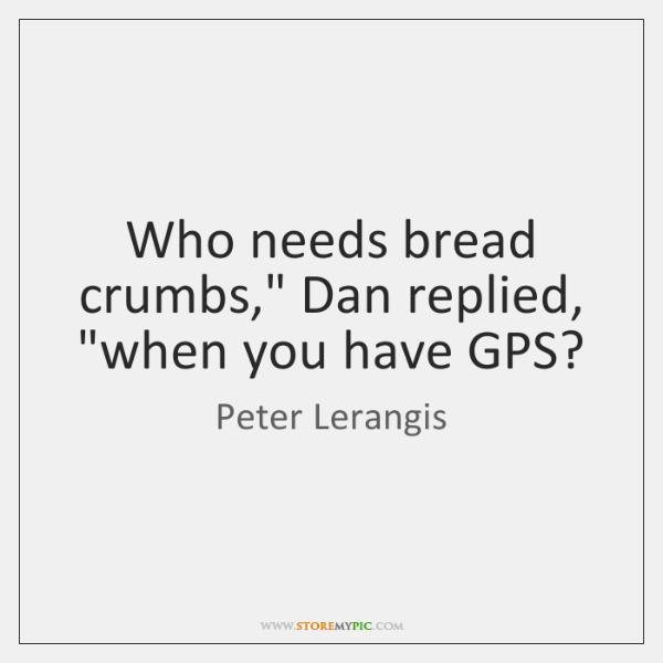 Who needs bread crumbs,