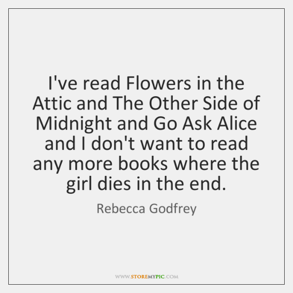 I've read Flowers in the Attic and The Other Side of Midnight ...