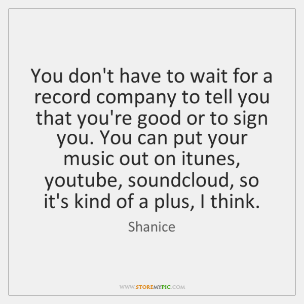 You don't have to wait for a record company to tell you ...