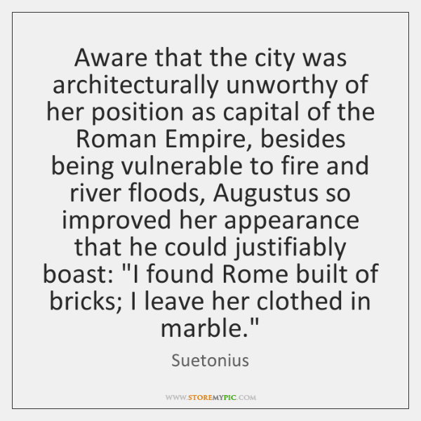 Aware that the city was architecturally unworthy of her position as capital ...