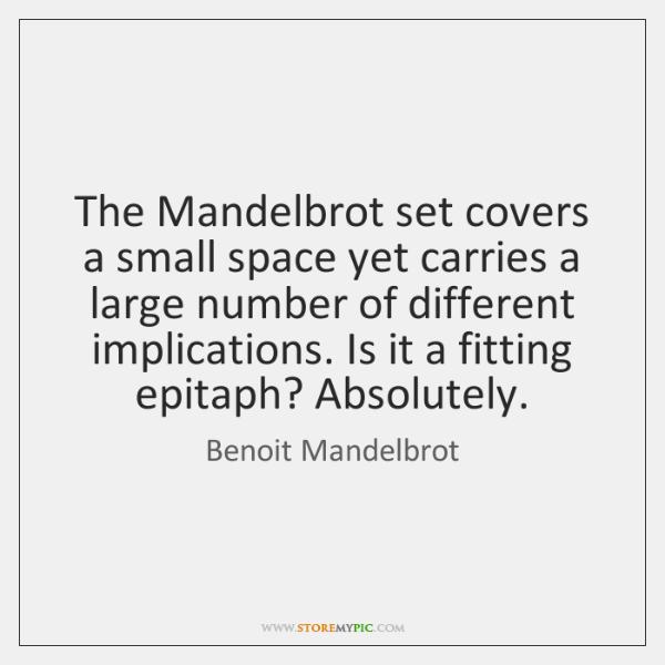 Benoit Mandelbrot Quotes - StoreMyPic
