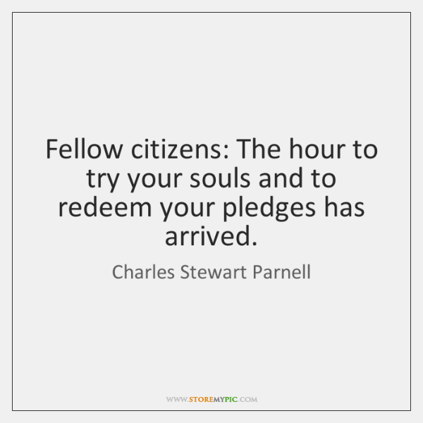 Fellow citizens: The hour to try your souls and to redeem your ...