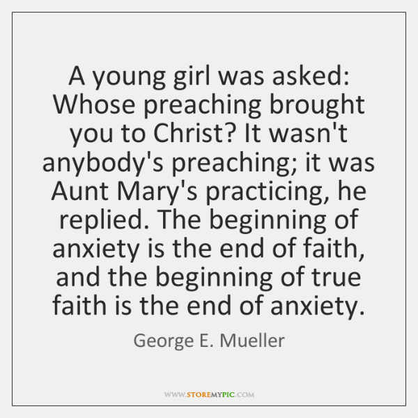 A young girl was asked: Whose preaching brought you to Christ? It ...
