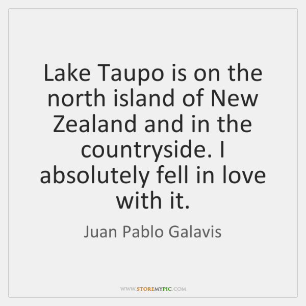 Lake Taupo is on the north island of New Zealand and in ...