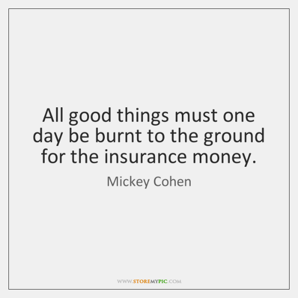 All good things must one day be burnt to the ground for ...