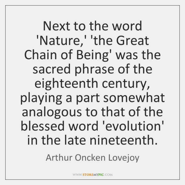 Next to the word 'Nature,' 'the Great Chain of Being' was ...