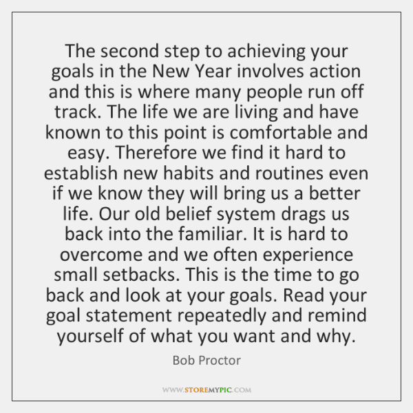 The second step to achieving your goals in the New Year involves ...