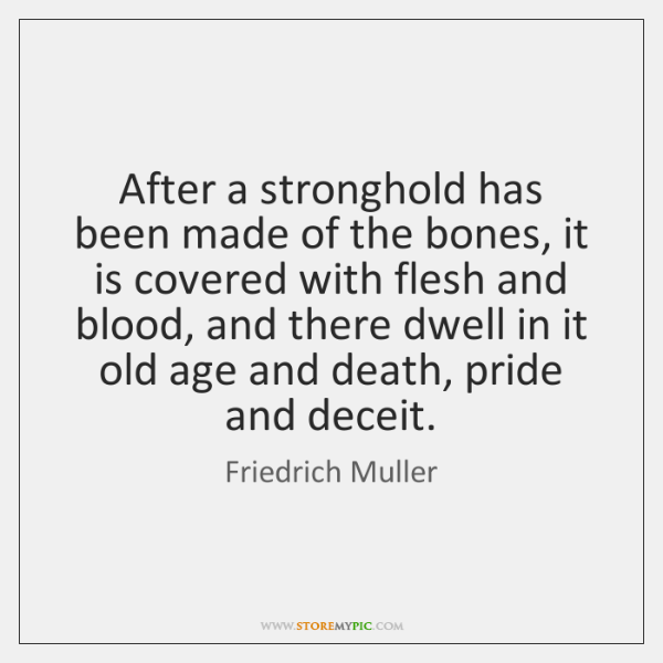 After a stronghold has been made of the bones, it is covered ...