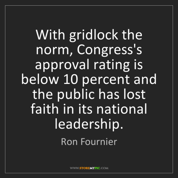 Ron Fournier: With gridlock the norm, Congress's approval rating is...