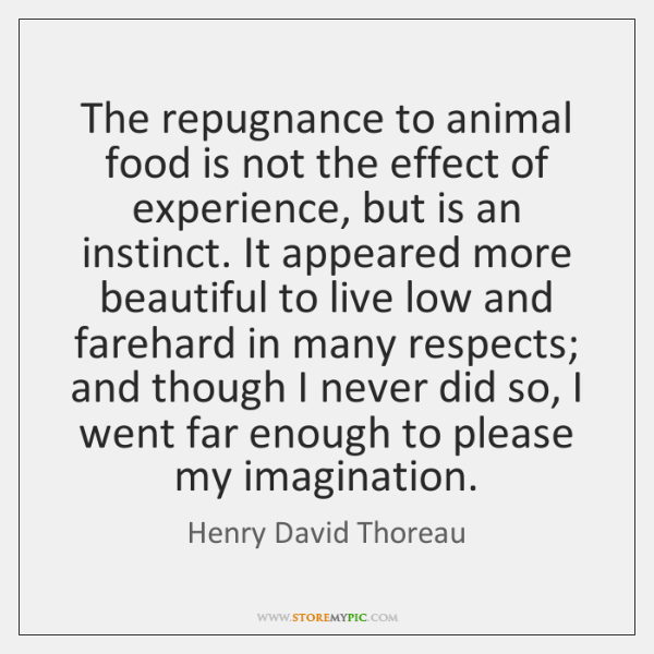 The repugnance to animal food is not the effect of experience, but ...
