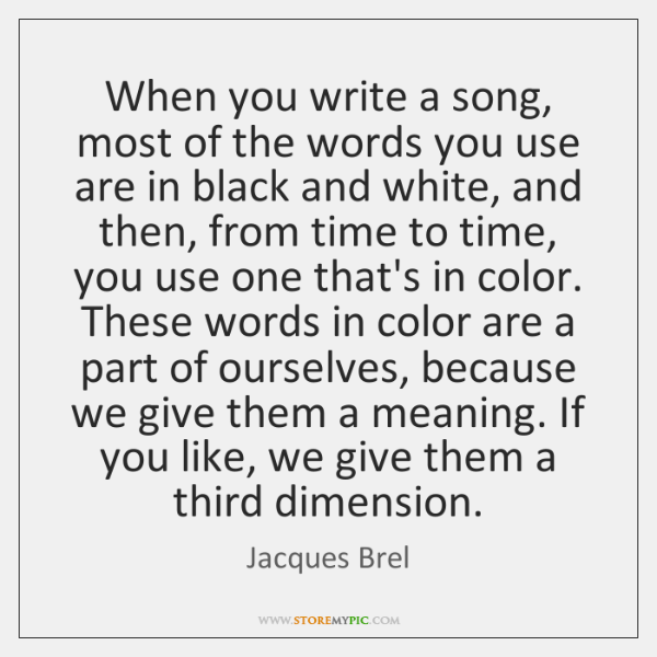 When you write a song, most of the words you use are ...