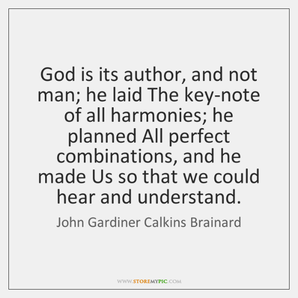 God is its author, and not man; he laid The key-note of ...