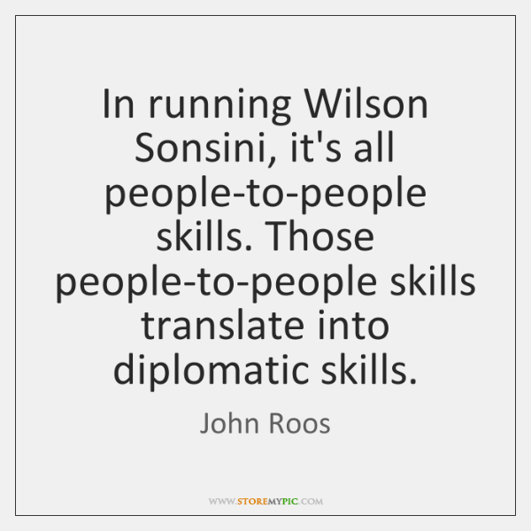 In running Wilson Sonsini, it's all people-to-people skills. Those people-to-people skills translate
