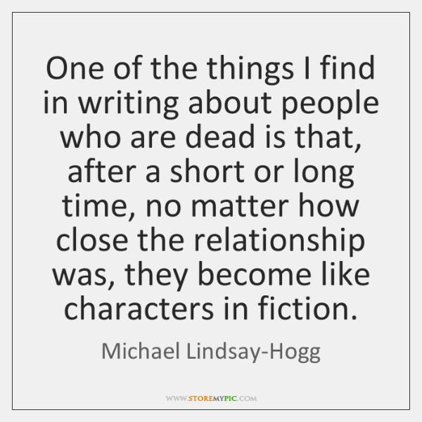 One of the things I find in writing about people who are ...
