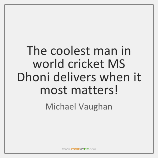The coolest man in world cricket MS Dhoni delivers when it most ...