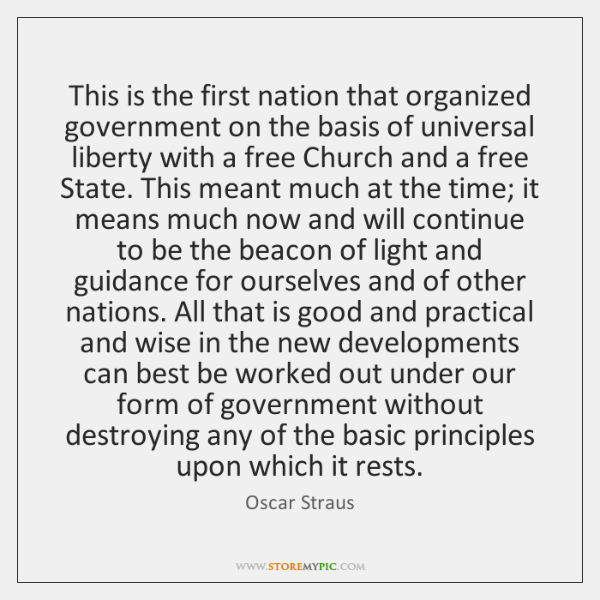 This is the first nation that organized government on the basis of ...
