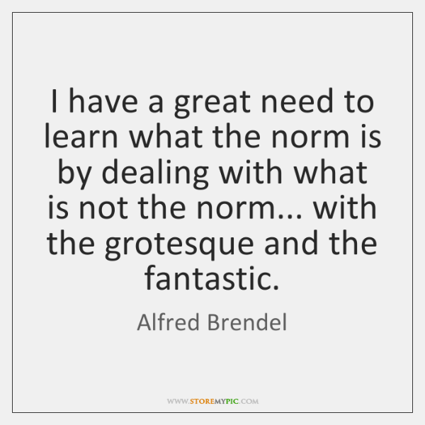 I have a great need to learn what the norm is by ...