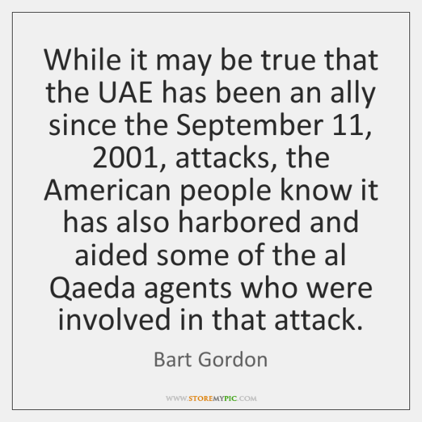 While it may be true that the UAE has been an ally ...
