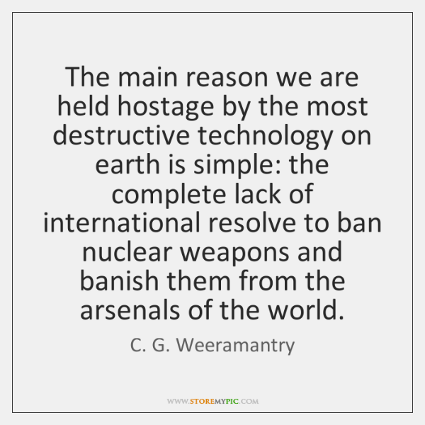The main reason we are held hostage by the most destructive technology ...