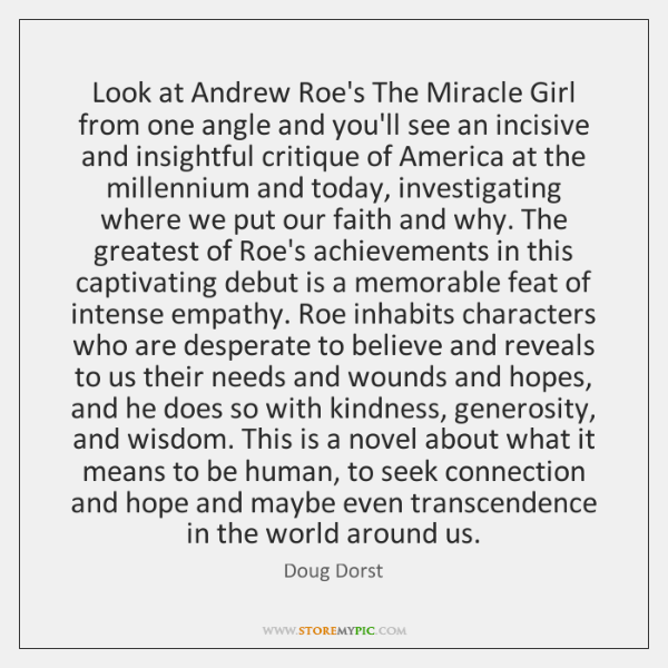 Look at Andrew Roe's The Miracle Girl from one angle and you'll ...