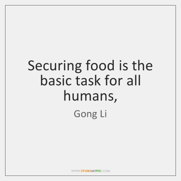 Securing food is the basic task for all humans,