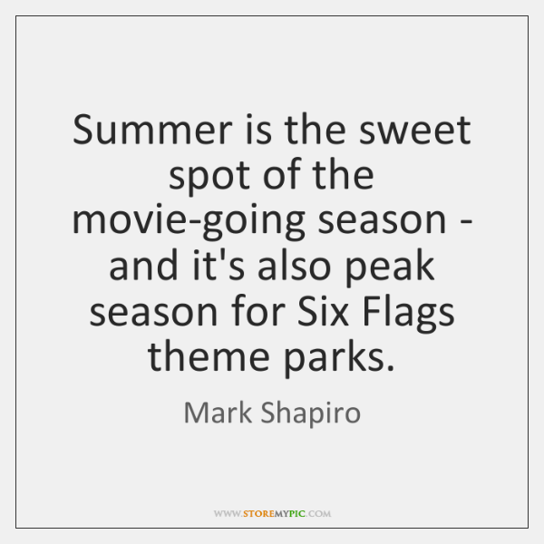Summer is the sweet spot of the movie-going season - and it's ...