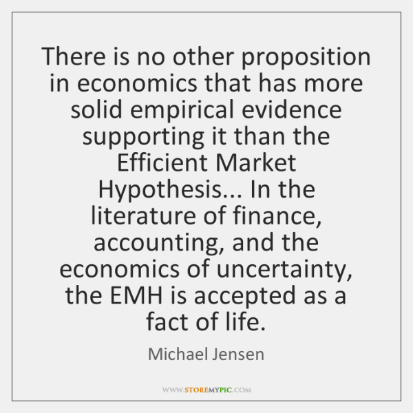 There is no other proposition in economics that has more solid empirical ...