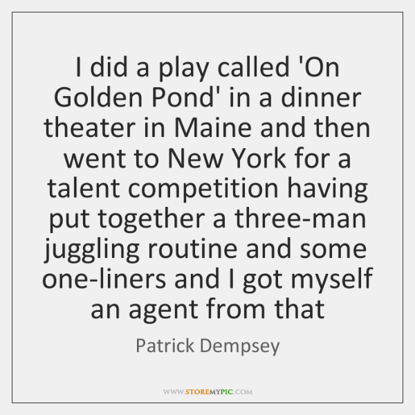 Patrick Dempsey Quotes StoreMyPic Mesmerizing On Golden Pond Quotes