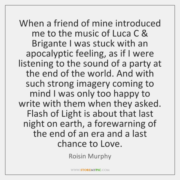 When a friend of mine introduced me to the music of Luca ...