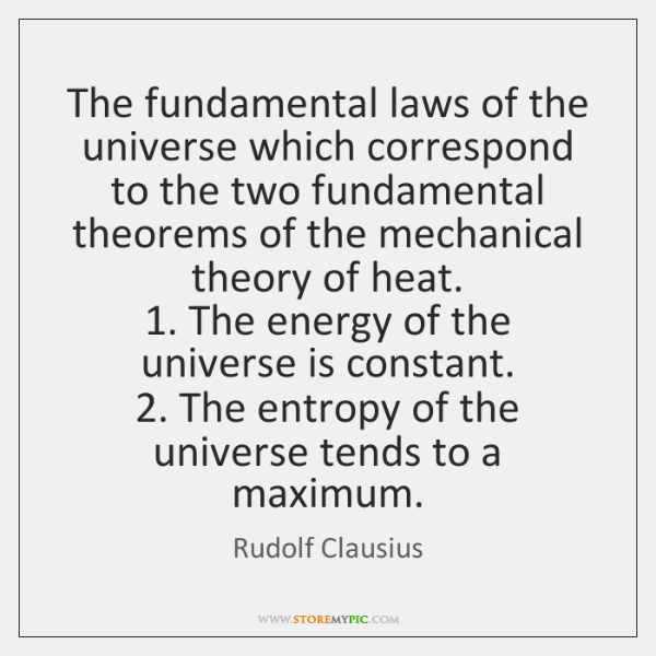 The fundamental laws of the universe which correspond to the two fundamental ...