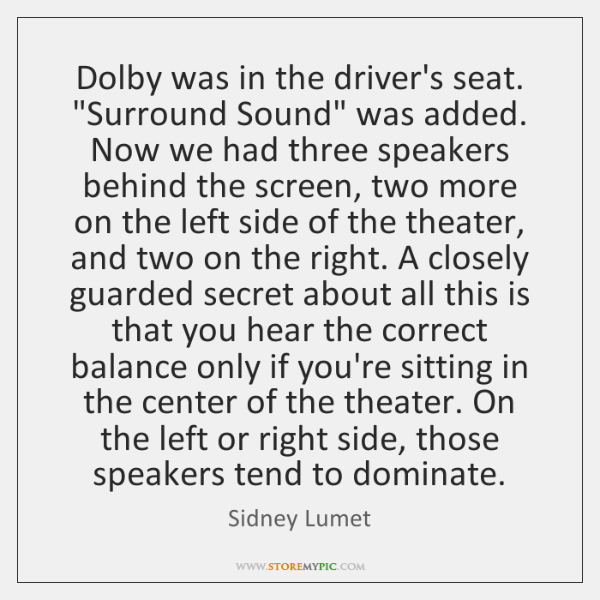 Dolby was in the driver's seat.